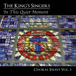 In This Quiet Moment: Choral Essays Vol.3