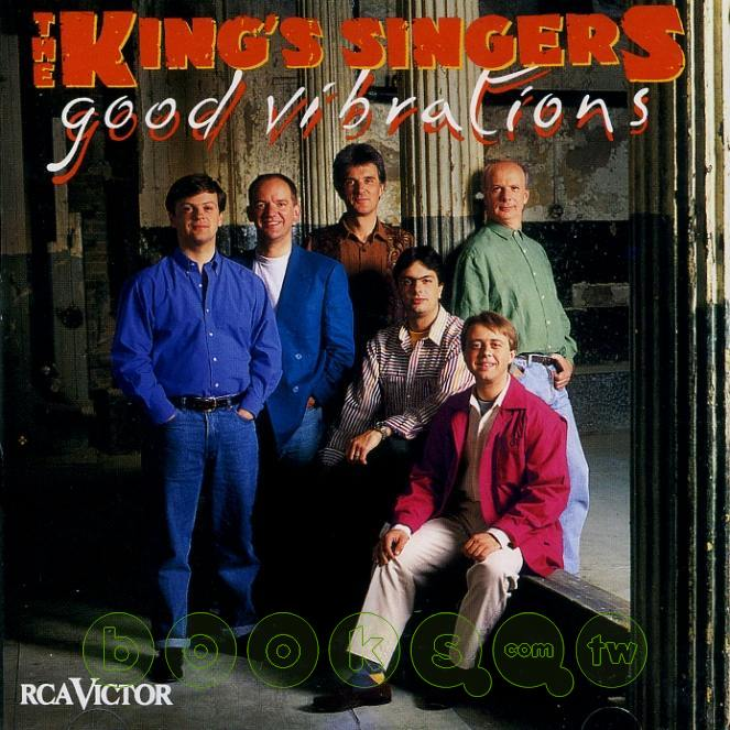Good Vibrations The King S Singers
